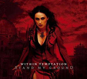 http://musique-deluxe.com/assets/images/WITHIN_TEMPTATION_-_Stand_My_Ground.jpg